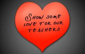 Show some love for teachers in February.